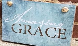 "Other - AMAZING GRACE Sign 9.5"" x 5.75"""